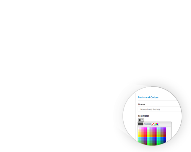 Customize the interface to match your brand with logos, fonts, banners, colors, and themes.